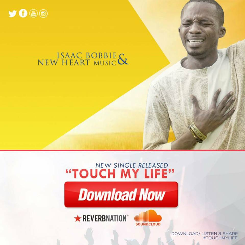 """Isaac Bobbie Releases New Single, """"Touch My llife"""""""